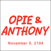 Opie & Anthony - Opie & Anthony, Vic Henley, Nik Wallenda, And Mick Foley, November 5, 2014  artwork