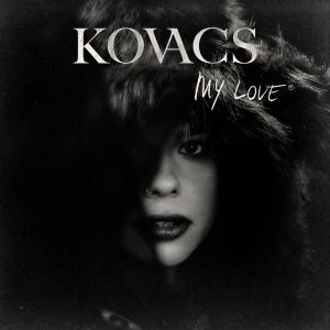 Kovacs - My Love