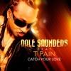 Catch Your Love feat T Pain E Partment Mix Single