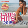 Latin Hits 2015 Club Edition - 60 Latin Music Hits - Verschillende artiesten