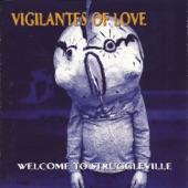 Vigilantes of Love - Vet