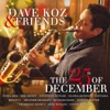 Dave Koz & Friends: The 25th of December ジャケット写真