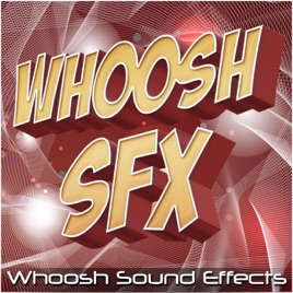 Whoosh Sound Effects by Royalty Free Sound Effects