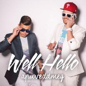 Wellhello - Apuveddmeg