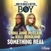 China Anne McClain & Kelli Berglund - Something Real From How to Build a Better Boy  Single Album