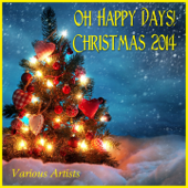 Oh Happy Days! Christmas 2014