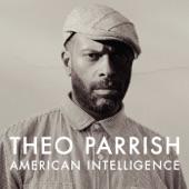Theo Parrish - Make No War