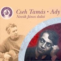 Cseh Tamás - Ady (feat. Novák János)