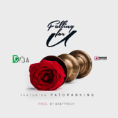 Falling For You Feat. Patoranking Di'Ja - Di'Ja