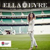 Swing Low, Sweet Chariot - Ella Eyre