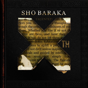 Sho Baraka - Talented 10th