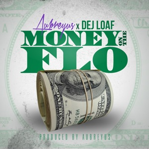 Money on the Flo (feat. Dej Loaf) - Single Mp3 Download
