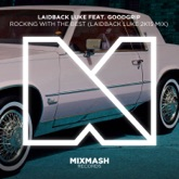 Rocking With the Best (Laidback Luke 2k15 Mix) [feat. Goodgrip] - Single