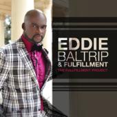Lord I Love You - Eddie Baltrip & Fulfillment