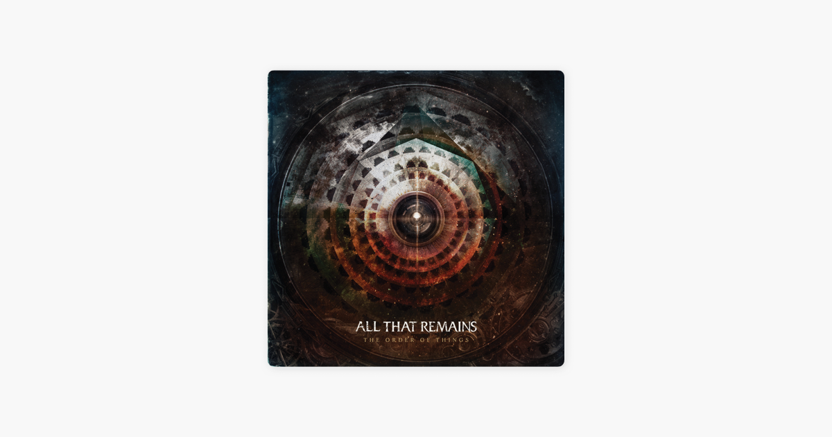 all that remainsの the order of things をitunesで