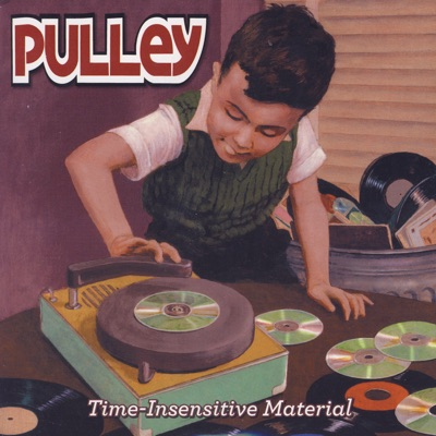 Time-Insensitive Material - Pulley