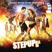 Step Up: All In (Original Motion Picture Soundtrack) - Various Artists - Various Artists
