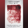 Timothy Verstynen & Bradley Voytek - Do Zombies Dream of Undead Sheep?: A Neuroscientific View of the Zombie Brain (Unabridged)  artwork