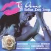 Ti amo - 20 Italian Love Songs
