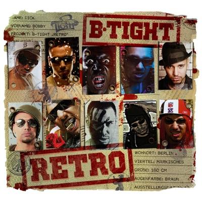 Retro (Premium Edition) - B-Tight