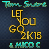 Let You Go 2K15 (French Radio Edit) - Single