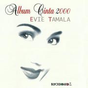 Album Cinta 2000 - Evie Tamala - Evie Tamala