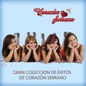 Gran Colección de Éxitos de Corazón Serrano
