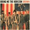 Bring Me the Horizon - Drown Song Lyrics