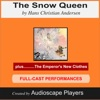 The Snow Queen (with the Emperor's New Clothes)