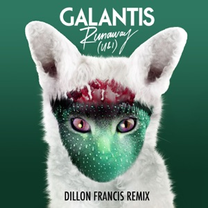 Runaway (U & I) [Dillon Francis Remix] - Single Mp3 Download