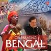 Celebrating Bengal