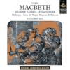 Verdi: Macbeth - Vittorio Gui, Giuseppe Taddei, Leyla Gencer, Ochestra del Teatro Massimo di Palermo & Coro Del Teatro Massimo Di Palermo