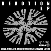 Devotion (feat. Shawnee Taylor) [Remixes] - EP