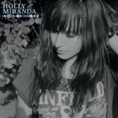 Holly Miranda - Mark My Words