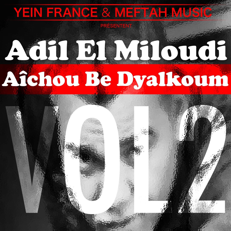 Aîchou Be Dyalkoum, Vol. 2