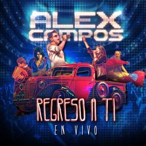 Alex Campos - No Tiene Prisa (En Vivo)