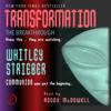 Transformation: The Breakthrough - Whitley Strieber
