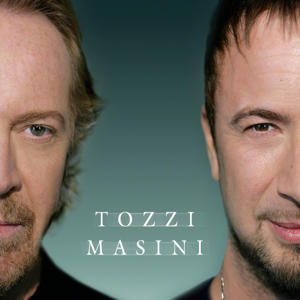 Umberto Tozzi & Marco Masini - Tozzi Masini