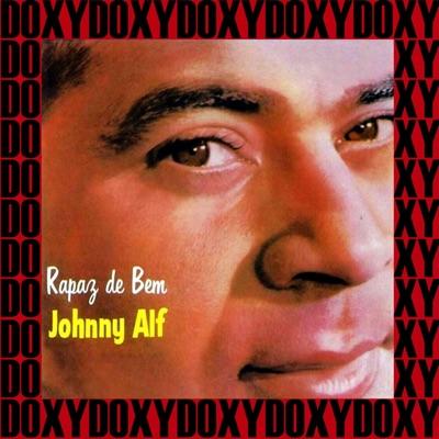 Rapaz De Bem (Doxy Collection) [Remastered] - Johnny Alf