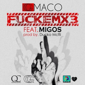 FUCKEMX3 (feat. Migos) - Single Mp3 Download