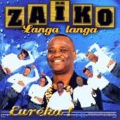 Zaïko Langa Langa - Eza nga!