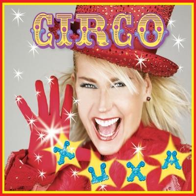Xuxa Só para Baixinhos, Vol. 5 - Circo - Xuxa