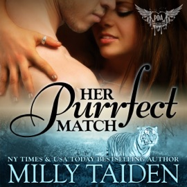 Her Purrfect Match: Paranormal Dating Agency, Book 3 (Unabridged) - Milly Taiden mp3 listen download