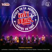 Inti Mas Quila - Música en la Memoria, Juntos en Chile, Vol. 2