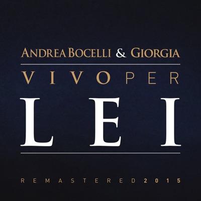 Vivo per lei (Remastered 2015) [feat. Giorgia] - Single - Andrea Bocelli