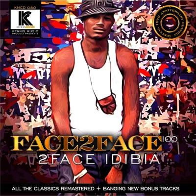 Face 2 Face 10.0 - 2Face Idibia