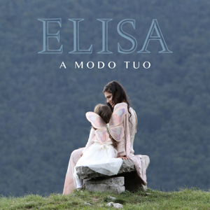 Elisa - A modo tuo (Radio Edit)