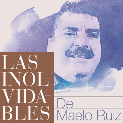 Inolvidables - Maelo Ruiz