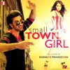Small Town Girl - Collection of Shankar Mahadevan, Shankar Mahadevan, Shankar-Ehsaan-Loy & Vishal-Shekhar