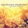 Mindfulness Meditation - Mindfulness